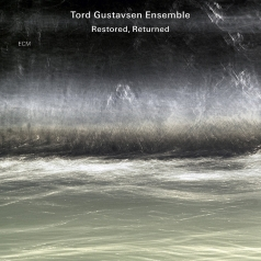 Tord Gustavsen: Restored, Returned