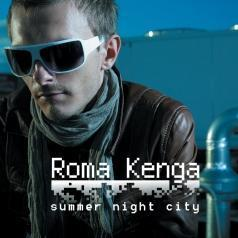 Kenga Roma (Рома Кенга): Summer Night City