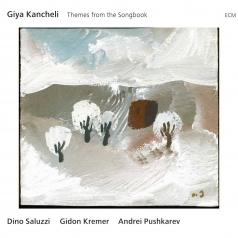 Giya Kancheli (Гия Канчели): Themes From The Songbook