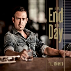 Till Bronner (Тиль Брённер): At The End Of The Day