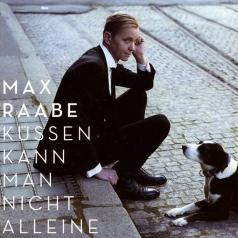 Max Raabe (Макс Раабе): Kussen Kann Man Nicht Alleine
