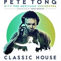 Pete Tong: Classic House