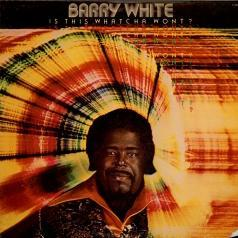 White Barry (Вайт Берри): Is This Whatcha Wont?