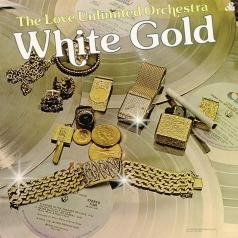 The Love Unlimited Orchestra (Зе Лав Анлимитед Оркестра): White Gold