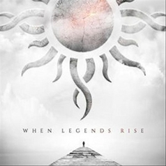 Godsmack (Годсмак): When Legends Rise