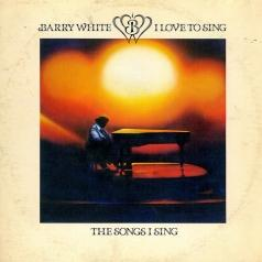 White Barry (Вайт Берри): I Love To Sing The Songs I Sing