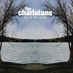The Charlatans (Зе Ча́Рлатанз): Up At The Lake