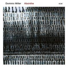 Dominic Miller: Absinthe