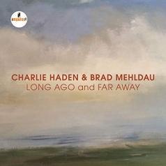 Haden Charlie (Чарли Хейден): Long Ago And Far Away