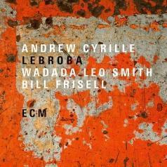 Andrew Cyrille (Анди Кирилл): Lebroba