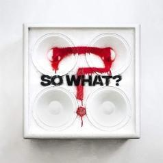 While She Sleeps: So What?