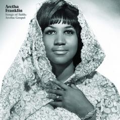 Aretha Franklin (Арета Франклин): Songs Of Faith: Aretha Gospel