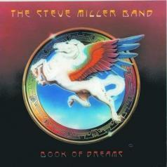Steve Miller Band (СтивМиллер Бэнд): Book Of Dreams
