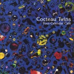 Cocteau Twins (Коктеау Твинс): Four Calender Cafe
