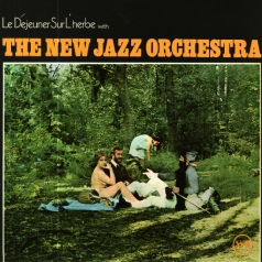 The New Jazz Orchestra: Le Déjeuner Sur L'Herbe