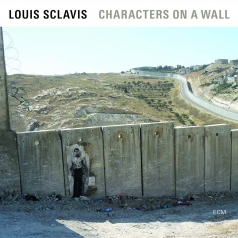 Louis Sclavis Quartet: Characters On A Wall