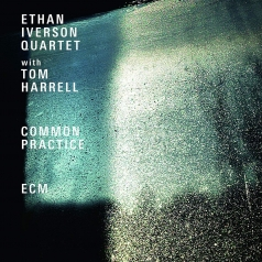 Tom Ethan Iverson  Harrell Quartet: Common Practice