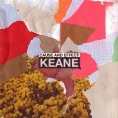 Keane (Кеане): Cause and Effect