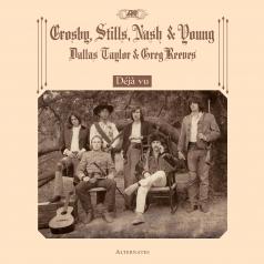Nash & Young Stills Crosby: Deja Vu Alternates (RSD2021)