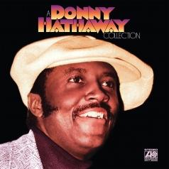 Donny Hathaway (Донни Хэтэуэй): A Donny Hathaway Collection