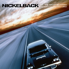 Nickelback (Никельбэк): All The Right Reasons (15Th Anniversary)
