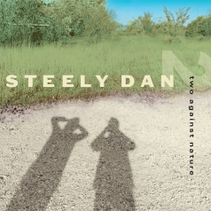Steely Dan (Стелли Дан): Two Against Nature (RSD2021)