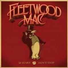 Fleetwood Mac (Флитвуд Мак): 50 Years - Don'T Stop