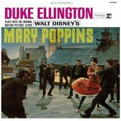 Duke Ellington (Дюк Эллингтон): Duke Ellington Plays With The Original Motion Picture Score Mary Poppins