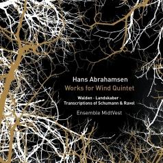 Abrahamsen: Works For Wind Quintet