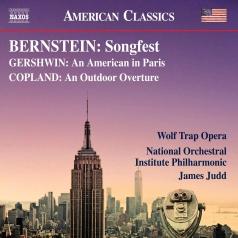 Bernstein: Bernstein: Songfest. Gershwin: An American In Paris (New Critical Edition).  Copland: An Outdoor Overture