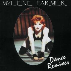 Mylene Farmer (Милен Фармер): Dance Remixes