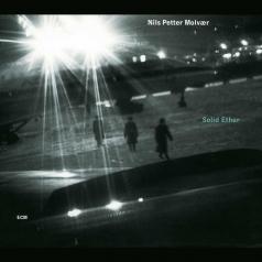 Nils Petter Molvaer (Нильс Петтер Молвер): Solid Ether
