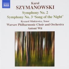 Karol Szymanowski (Кароль Шимановский): Symphonies 2+3