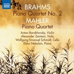 Brahms: Piano Quartet No. 2/Piano Quartet (1876)