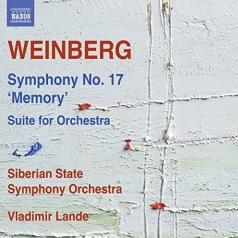 Mieczyslaw Weinberg: Symphony No. 17, Suite For Orchestra (1950)