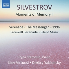 Salentin Silvestrov: Two Dialogues With Epilogue, Serenade, Farewell Serenade, Still Music, The Messenger, Moments Of Memory, 2