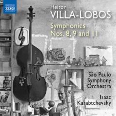 Heitor Villa-Lobos (Эйтор Вилла-Лобос): Symphonies Nos. 8, 9 And 11