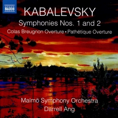 Dmitry Kabalevsky: Colas Breugnon Overture, Symphonies Nos. 1 And 2, Pathetique Overture