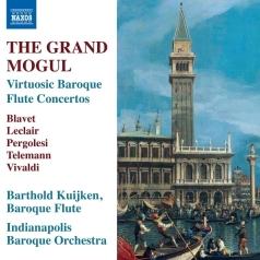 The Grand Mogul - Virtuosic Baroque Flute Concertos: Vivaldi, Pergolesi, Leclair, Blavet, Telemann