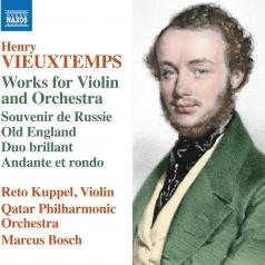 Henry Vieuxtemps: Fantaisie 'Souvenir De Russie', Op. 21, Old England, Op. 42, Duo Brillant, Op. 39, Variatons On A Theme From Beliini'S Il Pirata, Op. 6 'Air Varie', Op. 6, Andante Et Rondo, Op. 29, Hommage A Paganini, Op. 9
