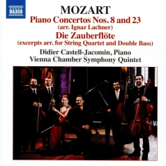 Mozart: Piano Concertos No. 23, K. 488  &  8, K. 246 (Arr. By Lachner For Piano And String Quintet), Die Zauberflote (Arr. Anonymous For String Quintet)