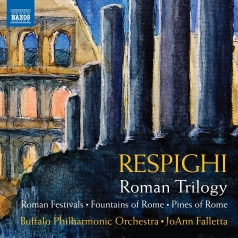 Ottorino Respighi (Отторино Респиги): Fontane Di Roma, Pini Di Roma, Feste Romane