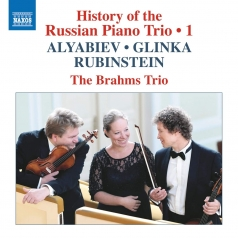 Alyabiev: History Of The Russian Piano Trio, Vol. 1 - Alyabiev: Piano Trios In E Flat Major And A Minor. Glinka: Trio 'Pathetique'. Rubinstein: Piano Trio, Op. 15, No. 2