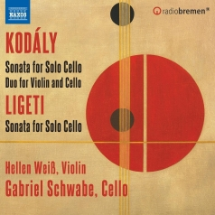 Kodaly: Kodaly: Sonata For Cello Solo, Op. 8, Duo For Violin And Cello, Op. 7, Ligeti : Sonata For Solo Cello