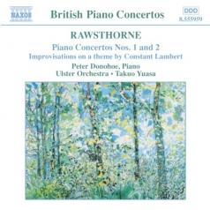 Alan Rawsthorne (Алан Росторн): Piano Concertos