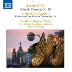 Taneyev: Taneyev: Suite De Concert, Op. 28, Rimsky-Korsakov: Fantasia On 2 Russian Themes For Orchestra And Violin, Op. 33