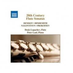 20Th Century Flute Sonatas: Hindemith, Nagovitsyn, Vyacheslav, Denisov, Edison, Prokofiev