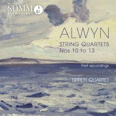 William Alwyn: Alwyn: String Quartets Nos. 10-13