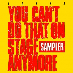 Frank Zappa (Фрэнк Заппа): You Can't Do That On Stage Anymore (Sampler) (RSD2020)