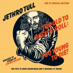 Jethro Tull (Джетро Талл): Too Old To Rock 'N' Roll: Too Young To Die